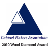Cabinet Makers Association 2010 Wood Diamond Award